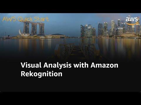 Visual Analysis with Amazon Rekognition