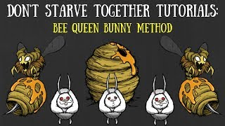 Don't Starve Together Guide: Bee Queen Bunny Method