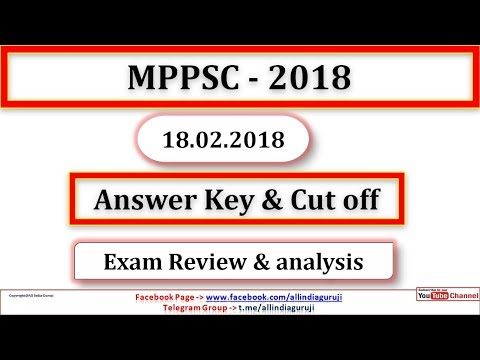 Mppsc 2018 answer key   cut off   review analysis gs paper 1