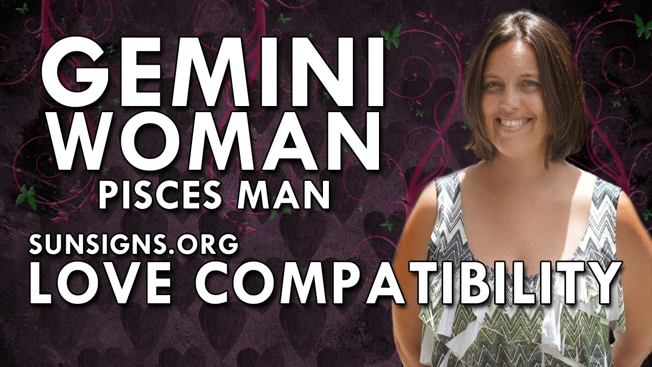 Gemini Woman Pisces Man - A Conflicting Relationship