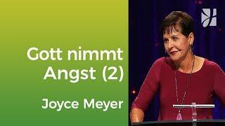 Gott befreit dich von deinen Ängsten (2) – Joyce Meyer – Mit Jesus den Alltag meistern