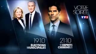 Ba Election Municipale 19h10 + Esprits Criminel 21h10 + L'Amour Sans Preavis ce soir HD1 TF1