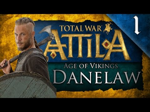 TOTAL WAR: ATTILA - AGE OF VIKINGS - DANELAW CAMPAIGN EP. 1