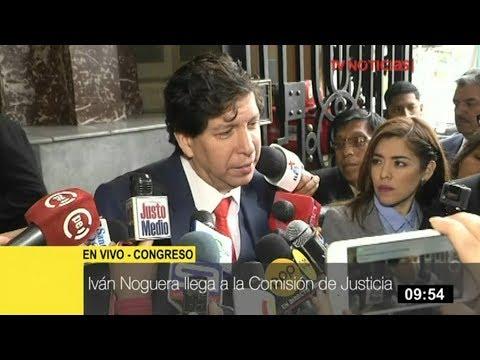Iván Noguera se presenta ante Comisión de Justicia del Congreso