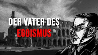 MAX STIRNER | Der Vater des Egoismus & die Philosophie des Eigners | Der Gottlose