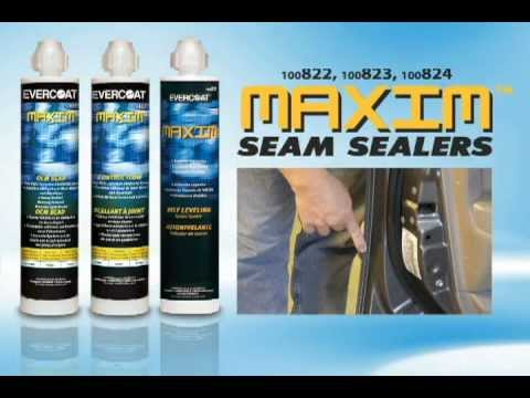 Evercoat's Maxim™ Seam Sealers