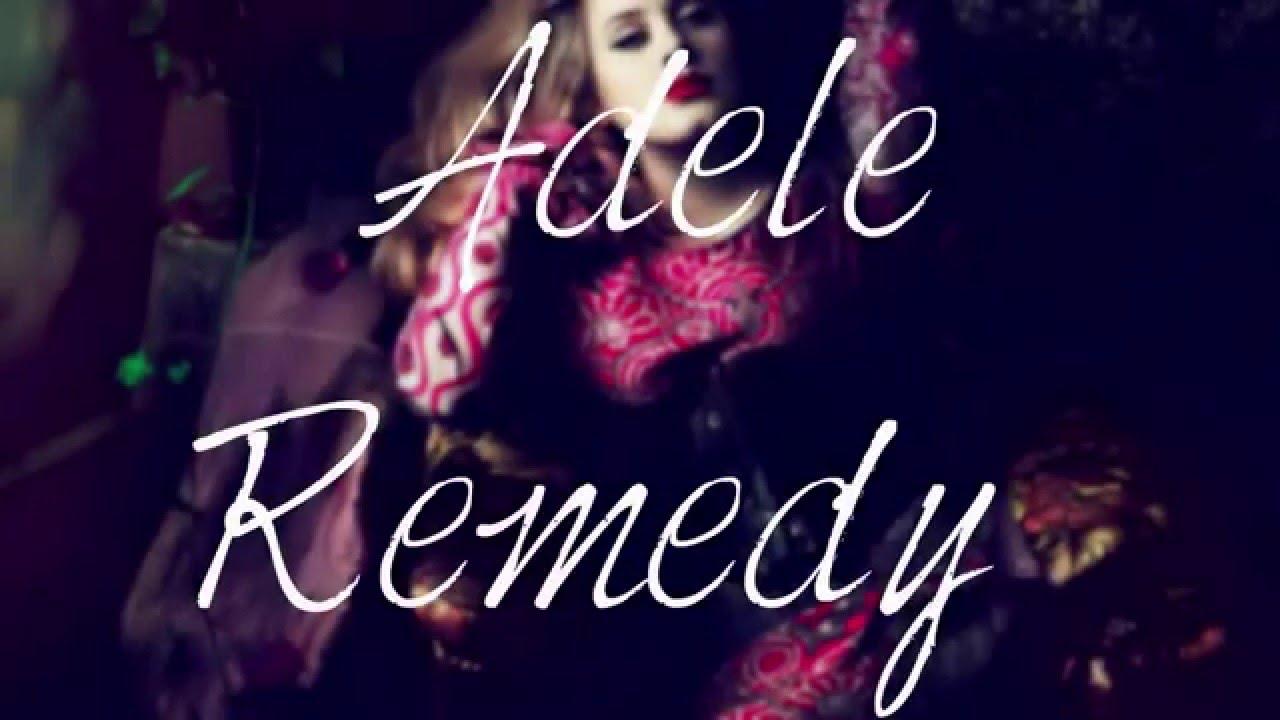 Adele Remedy [Lyrics]