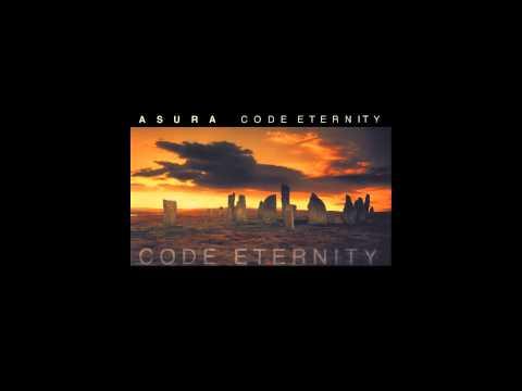 Asura - Code Eternity (Second Edition) [HQ]