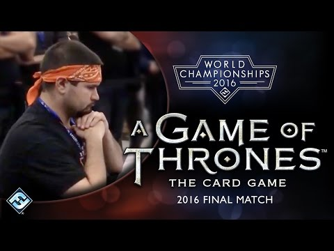 2016 World Championship - A Game Of Thrones 2nd Ed. LCG