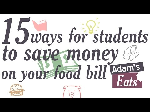 15 ways for students to save money on your food bill