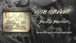 Watch Yuth Forever People Pleaser video