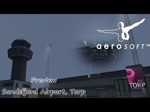 FSX | PREVIEW Aerosoft Sandefjord Airport, Torp