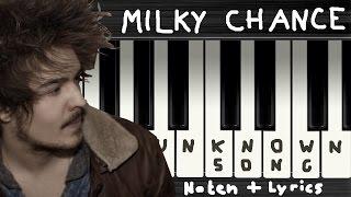 Milky Chance - Song ohne Namen / Unknown Song → Lyrics + Klaviernoten | Chords