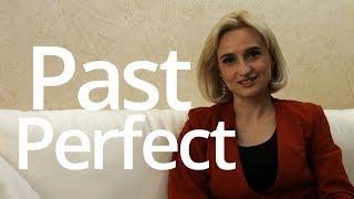 Past Perfect  время английского языка