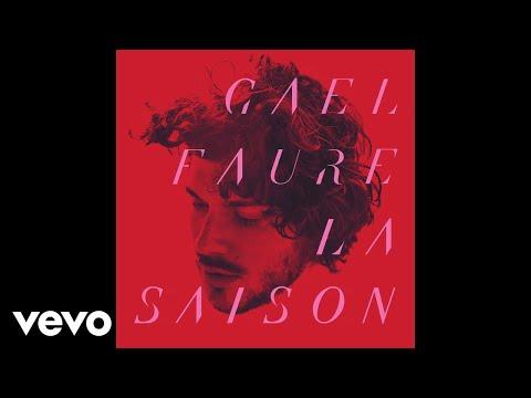 Gael Faure - La saison (Audio)