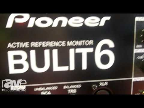 InfoComm 2016: Pioneer Intros Its Bulit6 6-inch Active Reference Studio Monitor