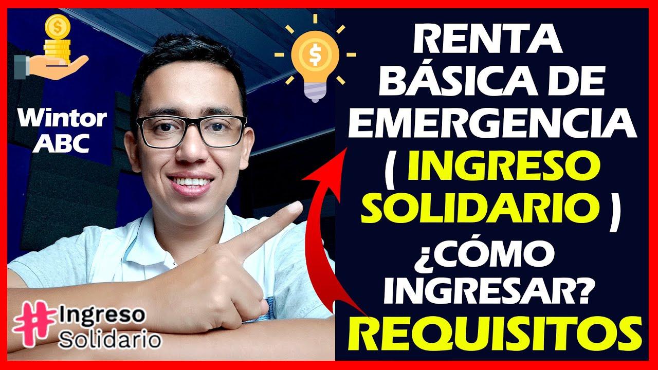 Download Renta Básica de Emergencia ( Ingreso Solidario ) ¿Cómo ingresar?   Wintor ABC