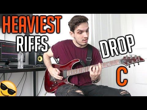 Heaviest Riffs: Drop C