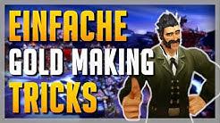 Meine EINFACHSTEN Gold Making Tricks für Anfänger ► WoW Gold Guide BfA 8.3 Deutsch