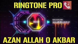 azan-allah-o-akbar-azaan-in-makkah-beautiful-voice-azan-ringtone-for-mobile-ringtone-pro
