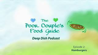 PCFG Deep Dish Podcast Episode 2: Hamburgers!