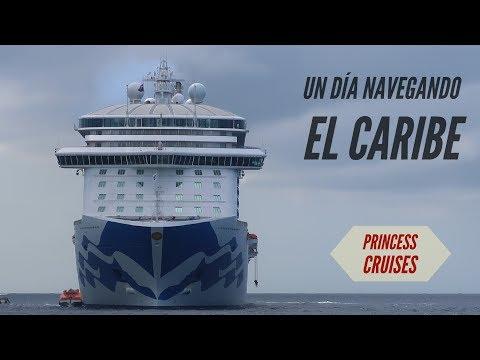 Crucero de Princess - todo un día navegando en el Caribe