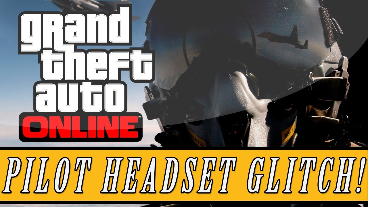 gta 5 how to get pilot headset