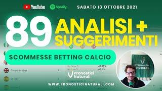 89 Pronostici Naturali Sabato 16 Ottobre 2021 Analisi Pre Partita + Suggerimenti Betting Scommesse screenshot 4