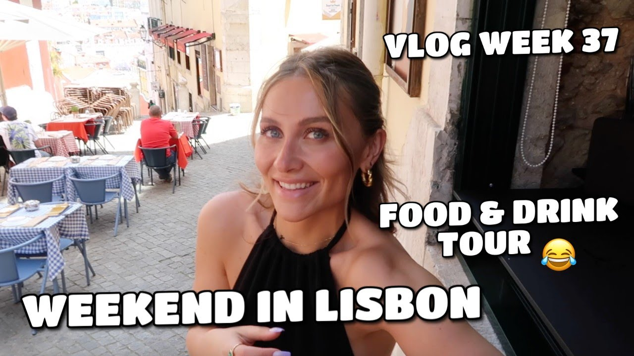 VLOG | LONG WEEKEND IN LISBON - FOOD AND DRINK TOUR