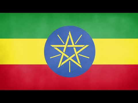 Ethiopia  National Anthem