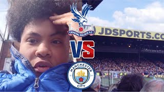 CRYSTAL PALACE 1-3 MAN CITY MATCHDAY VLOG 18-19  *GOT WHAT WE DESERVED*
