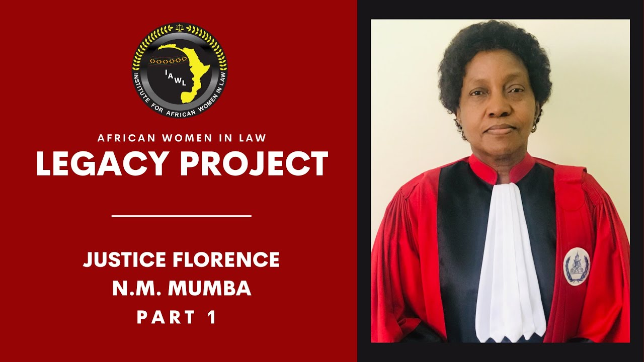 African Women in Law Legacy Project: Justice Florence N.M Mumba
