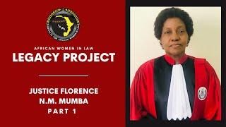 Justice Florence N.M Mumba Pt. 1