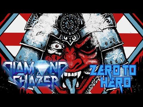 DIAMOND CHAZER - Zero to Hero (Official Lyric-Video) [2020]