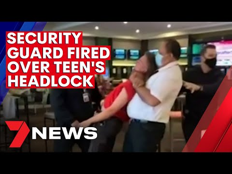 Melbourne hotel security guard fired over treatment of a teen | 7NEWS
