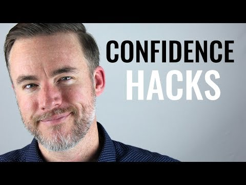 Confidence Hacks: 7 Ways To Instantly Boost Your Self-Esteem