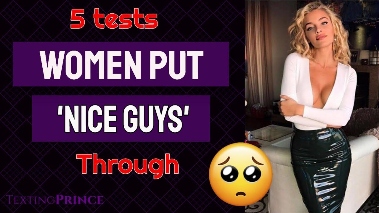 5 Tests She Puts 'Nice Guys' Through