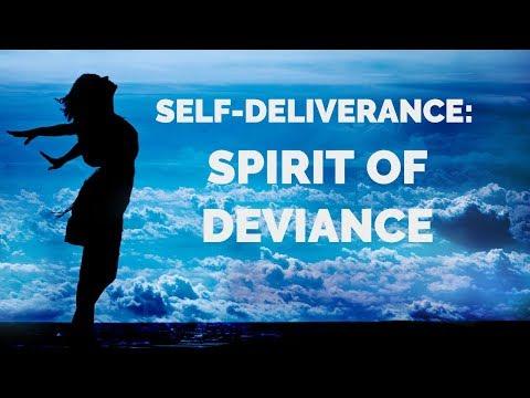 Deliverance from the Spirit of Deviance | Self-Deliverance Prayers
