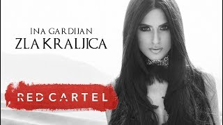 Video INA GARDIJAN  - ZLA KRALJICA (OFFICIAL VIDEO) download MP3, 3GP, MP4, WEBM, AVI, FLV November 2018