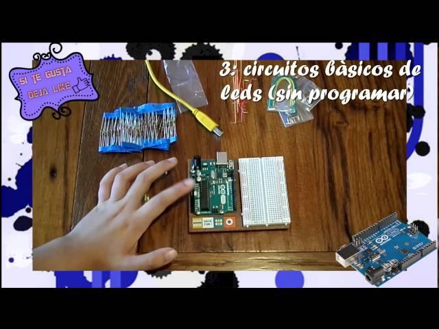 Tutorial: la Placa, plataforma para Arduino y protoboard,circuitos básicos leds(sin programar)y circ