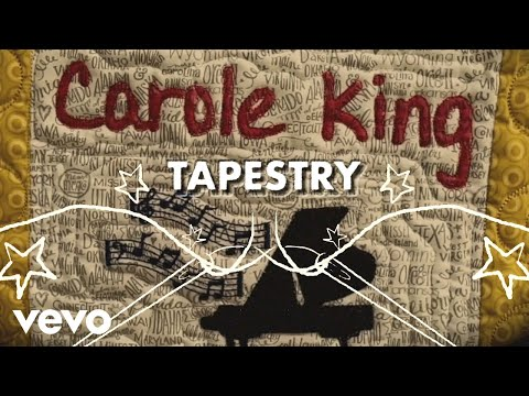 Carole King – Tapestry (Official Lyric Video)