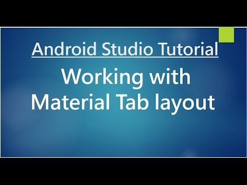 Android Studio Tutorial - 78 - Working with Material Tab Layout