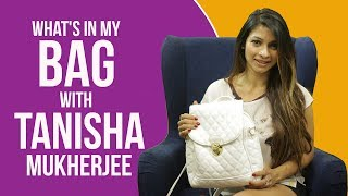 What's in my bag with Tanishaa Mukerji | S03E06 | Fashion | Bollywood | Pinkvilla
