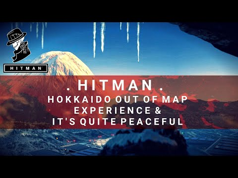 HITMAN   Hokkaido Out of Map Experience   Quite Peaceful