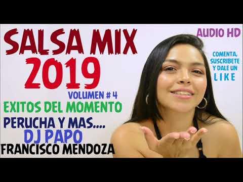 SALSA MIX 2019 ( AUDIO HD ) VOL 4 - DJ PAPO FRANCISCO MENDOZA