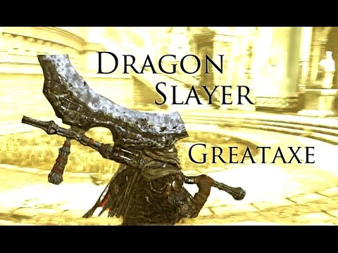 how to get dragonslayer greataxe