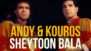 Andy & Kouros - Sheytoon Bala | اندی و کورس - شیطون بلا