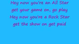 Repeat youtube video All Star with lyrics