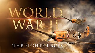 The Second World War: The Fighter Aces thumbnail