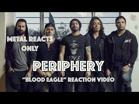 "PERIPHERY ""Blood Eagle"" Reaction Video 